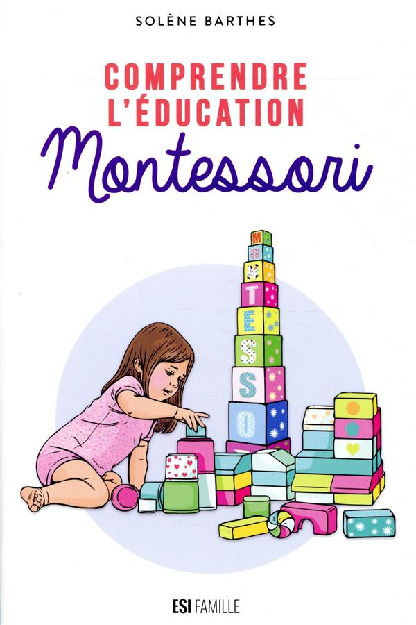 COMPRENDRE L-EDUCATION MONTESSORI